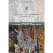 Jésuites et protestantisme (XVIe-XXIe siècles), Actes du colloque de Lyon (24-25 mai 2018)