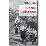 L'Algérie catholique XIXe-XXIe siècles