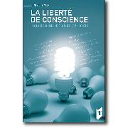 La liberte de conscience. Histoire d'une notion et d'un droit. Dominique Avon