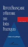Le legs politique de Luther chez les penseurs républicains français du XIXe siècle. Un héritage discuté